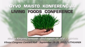 Living Foods Conference 2012